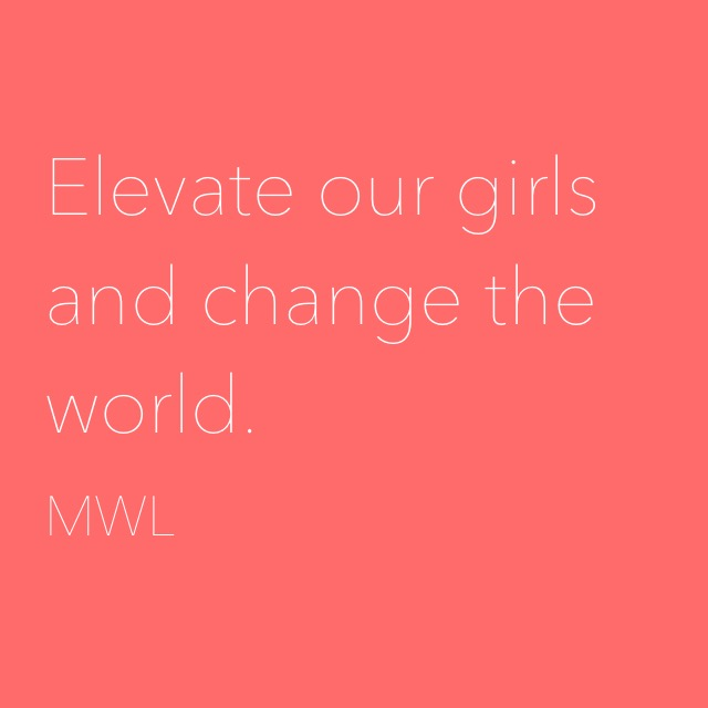Elevate Our Girls And Change The World